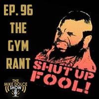 Ep. 96 The Gym Rant & Your Questions Answered