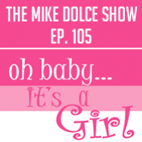 Ep. 105 Oh, Baby!