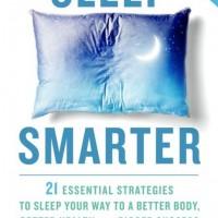 Ep. 134 Sleep Smarter