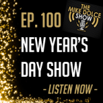 Ep. 100 New Year's Show Part 2