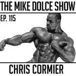 Ep. 115 Chris Cormier