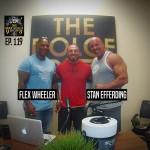 Ep. 119 Death, Drugs & Determination: Flex Wheeler & Stan Efferding
