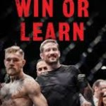 Ep. 143 Win or Learn With Coach John Kavanagh